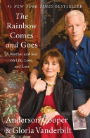 Rainbow Comes and Goes by Anderson Cooper
