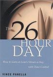 The 26 Hour Day by Vince Panella