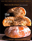 Bread Bible by Rose Levy Berenbaum