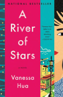 A River of Stars by Vanessa Hua